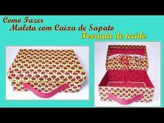 Como fazer maleta com caixa de sapato forrada de tecido - YouTube