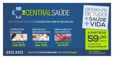 Não é plano de saúde, é saúde que cabe no seu bolso. http://www.minhacentralsaude.com.br/hotsite/index Vendedor centralzero Duque de Caxias - 22 Alto Aquidauna – MS (67) 3241-2765 marcialiranunes@gmail.com