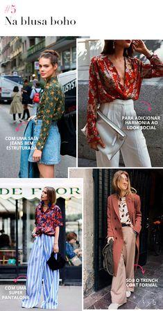 Já a blusa boho mais larguinha pode ser utilizada de diversas formas - desde com uma saia jeans descolada até mesmo sob o trench-coat para criar um visual mais formal.