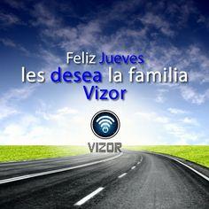 #FelizJueves Les desea la familia Vizor. #App #Servicio #Seguidores   www.vizormobil.com