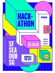 Hackathon poster, game-like shapes in bright attractive colours alerts viewer to digital nature of event along with classic retro symbols giving fun feel with clear bold type Graphic Design Posters, Typography Design, Logo Design, Type Posters, Book Posters, Retro Design, Flyer Design, Layout Design, Print Design