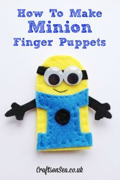 """Are you and your kids a fan of the Despicable Me Minions? Learn how to create these adorable Minion crafts.See the step-by-step making of this detailed minion from the popular """"Despicable Me"""". Felt Puppets, Felt Finger Puppets, Hand Puppets, Craft Activities For Kids, Projects For Kids, Sewing Projects, Sewing For Kids, Diy For Kids, Crafts For Kids"""