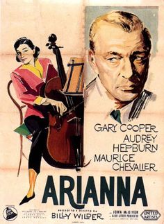 """""""Love in the afternoon"""" - by Billy Wilder, with Audrey Hepburn, Gary Cooper, Maurice Chevalier"""