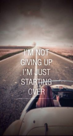Not Giving Up Just Starting Over iPhone 6 Plus HD Wallpaper