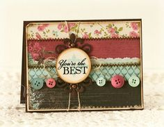 'You're the Best' card by Laurie Schmidlin