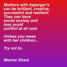 Women with Asperger's--brilliant and fierce.