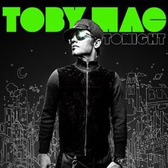 tobyMac//My favorite album of his. I enjoy all of his other albums, too.