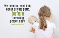 We need to teach our kids about private parts BEFORE the wrong person does.