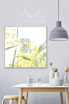 Quote Wall Decor Did you Smile today Digital Download