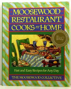 Moosewood Restaurants Cooks At Home SC 1994 Vegetarian Cookbook by ClassicOldCookbooks on Etsy