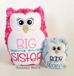 Stuffed Owl - Sibling Set - Big Sister and Baby Brother - Plush Owl - Stuffed Animal - Personalized Stuffed Animal - Birth Announcement Gift by TheHuggableHoots on Etsy Big Sister Little Sister, Baby Sister, Little Sisters, Brother, New Sibling Gifts, Owl Pillow, Owl Pet, How Big Is Baby, Big Baby