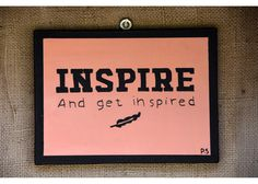 INSPIRE And get inspired Wooden Signs With Sayings, Motivation Inspiration, Inspirational Quotes, Hand Painted, Inspired, Frame, Life Coach Quotes, Picture Frame, Inspiring Quotes