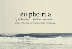 Euphoria- the origin of this word is from Greek. It comes from two Greek words, the first word is eu : which means well. The second word is pherein: which means to bear.