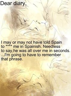 """This would be the hottest thing I've ever read. If it wasn't for that """"SPAINISH"""" little detail... ene"""