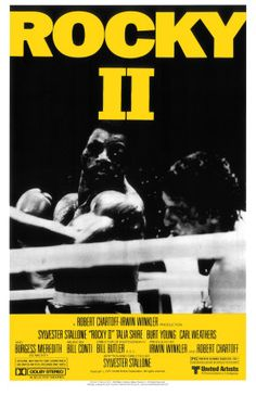 """""""Rocky II"""" Directed by Sylvester Stallone / starring Sylvester Stallone, Talia Shire, Burt Young & Carl Weathers Rocky Balboa, Epic Movie, 2 Movie, Love Movie, Sylvester Stallone, Rocky Ii, Talia Shire, Movie Posters For Sale, Cinema Posters"""
