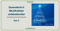 Quenderins Musikalske Julekalender - Del 2 Weather, Weather Crafts