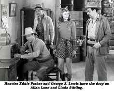 Heavies Eddie Parker and George J. Lewis have the drop on Allan Lane and Linda Stirling. Stirling, American Actress, Hollywood, Entertainment, Glamour, Drop, Actresses, Movies, Women