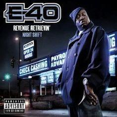 E-40 – Revenue Retrievin': Night Shift