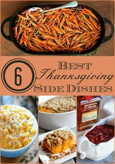 6 of the Best Side Dishes for #Thanksgiving | All the Thanksgiving entrees, sides, and desserts recipes you could ever want | www.dreamingofleaving.com