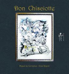 """Il testo immortale di Miguel de Cervantes: """"El hingenioso hidalgo don Quijote de la Mancha"""", scritto nel 1605, racconta le vicende di Alonso Quijiano, appassionato di romanzi cavallereschi. In un mondo immaginario crede di essere un cavaliere errante, don Chisciotte della Mancia, e insieme al contadino Sancio Panza vive innumerevoli avventur...  Giusi Rigoni, con le sue splendide illustrazioni, ne ha estrapolato i momenti salienti raccontandolo in maniera moderna e straordinariamente…"""