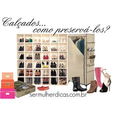 """""""Calçados... como preservá-los?"""" by truquesdemeninas on Polyvore para sermulherdicas.com.br"""