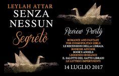 Le Lettrici Impertinenti: [Review Party] SENZA NESSUN SEGRETO - Leylah Attar...
