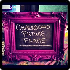 Tutorial: Chalkboard Picture Frame ~ DIY Craft Riot
