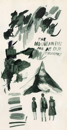 the mountaintips are at our fingertops - Illustration by Grady McFerrin