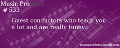 A man from Great Britain guest-conducted my orchestra for one rehearsal, and was he funny!