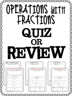 FREE Operations with Fractions Quiz or Review! A basic quiz or review that covers all fraction operations. Includes word problems and number problems. Grades 5+ (Or for your ambitious 4th graders...Includes mixed numbers, unlike denominators, etc.)