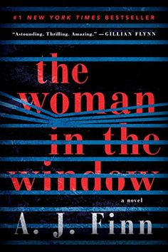 The Woman in the Window: A Novel by [Finn, A. J.]. A well-written story, but it could have cut quite a lot as it dragged in parts. A real twist at the end!