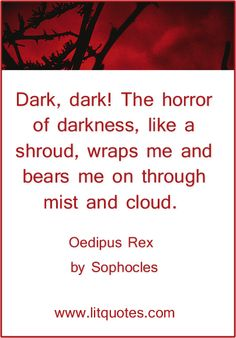 oedipus rex written by sophocles english literature essay Best of the web write essay infographics teaching lit glossary table of  contents  literary devices in oedipus the king  the oedipus myth had been  around, so sophocles's audience would have been  here's the thing: the writing  style of oedipus the king totally depends upon whose translation you're reading.