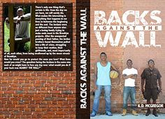 Backs against the wall by Kevin Mcgregor http://www.amazon.com/dp/B0188EN2MW/ref=cm_sw_r_pi_dp_xmCMwb0R3P389