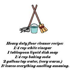 Heavy duty floor cleaner recipe