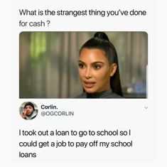 Memes have become part of our lives now. Every time you scroll any social media , you'll see lots and lots of memes every time. The best advantage of memes is that they always keep School Loans, I School, Student Loans, Funny Af Memes, Funny Shit, Funny Stuff, Instagram Feed, Instagram Posts, Find A Job