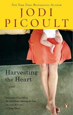 "Jodi Picoult ""Harvesting the Heart"""