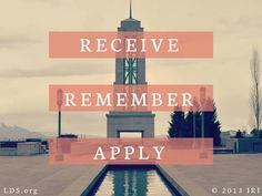 Receive..remember..apply...