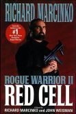 Red Cell (Rogue Warrior Series #1) by Richard Marcinko