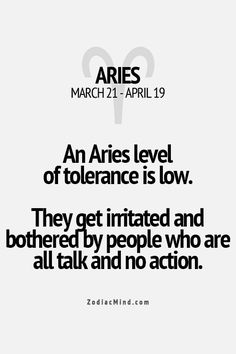 Actions speak louder than your words. #Aries  <3