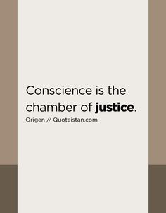 Conscience is the chamber of justice. Quote from quoteistan Justice Quotes, Quote Of The Day, Life Quotes, Inspirational Quotes, Motivation, Quotes About Life, Life Coach Quotes, Quote Life, Living Quotes