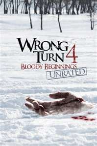 Wrong Turn 4---Just got this movie from netflix and let me tell ya it is messed up...the original Wrong Turn movie is the best out of the 4 in my opinion
