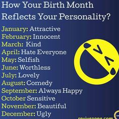 30 Best Your Birth Month Defines You images in 2018 | Birth