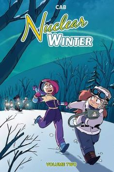 Buy Nuclear Winter Vol. 2 by Cab and Read this Book on Kobo's Free Apps. Discover Kobo's Vast Collection of Ebooks and Audiobooks Today - Over 4 Million Titles! Online Comic Books, Free Comic Books, Nuclear Winter, Canadian Winter, Free Comics, Character Development, Audio Books, Science Fiction, Ebooks