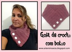 Gola de Crochê com botão - Arte, Mimo e Cia