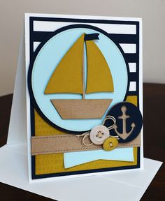 handcrafted card ... die cuts create clean lines ... nautical theme ... saleboat ... luv the anchor medallion ... MyFavorite Things ...