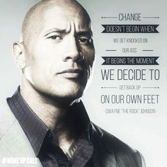 "Wise words from ""THE ROCK""!"