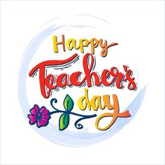 Illustration about Happy teachers day card. Illustration of isolated, graphic, design - 100697719 Teachers Day Cake, Teachers Day Message, Happy Teachers Day Card, Teachers Day Greetings, Teachers Day Poster, Teacher Picture, Teacher Appreciation Quotes, Stem Projects For Kids, Happy Birthday Wishes Images