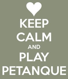 keep-calm-and-play-petanque-2.png (600×700)