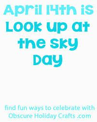 April 14 National Look Up At the Sky Day