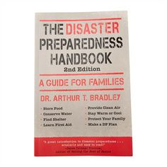 The Disaster Preparedness Handbook: A Guide for Families Establish a disaster plan Covers 14 basic human needs Extensively researched Survival Books, Camping Survival, Survival Prepping, Survival Stuff, Camping Ideas, Survival Gear, Disaster Plan, Family Doctors, Disaster Preparedness